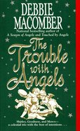 The Trouble With Angels eBook