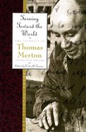 Turning Toward the World (#04 in Journals Of Thomas Merton Series) eBook