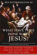 What Have They Done With Jesus? eBook