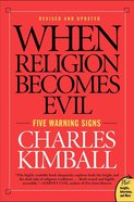 When Religion Becomes Evil eBook
