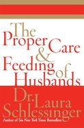 The Proper Care and Feeding of Husbands eBook