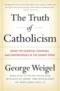 The Truth of Catholicism eBook