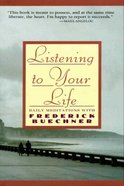 Listening to Your Life eBook