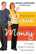 First Comes Love, Then Comes Money eBook