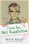 I Love You Miss Huddleston eBook