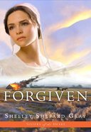 Forgiven (#03 in Sisters Of The Heart Series) eBook
