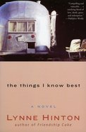 The Things I Know Best eBook