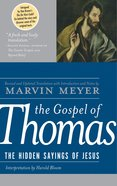 The Gospel of Thomas: The Hidden Sayings of Jesus eBook