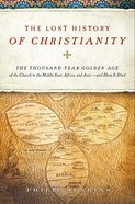 The Lost History of Christianity eBook
