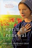 Spring's Renewal (#02 in Seasons Of Sugarcreek Series) eBook