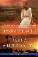Texas Pursuit (#02 in Lone Star Intrigue Series) eBook