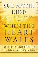 When the Heart Waits eBook