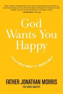 God Wants You Happy eBook
