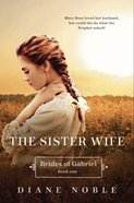 Sister Wife (#01 in Brides Of Gabriel Series) eBook