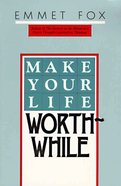 Make Your Life Worthwhile eBook