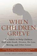When Children Grieve eBook