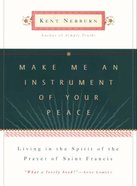 Make Me An Instrument of Your Peace eBook