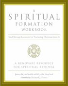 A Spiritual Formation Workbook eBook