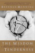 The Wisdom of Tenderness eBook