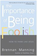 The Importance of Being Foolish eBook