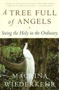 A Tree Full of Angels eBook