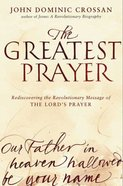 The Greatest Prayer eBook