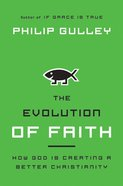 The Evolution of Faith eBook