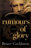 Rumours of Glory eBook