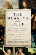 The Meaning of the Bible eBook