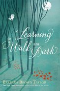 Learning to Walk in the Dark eBook