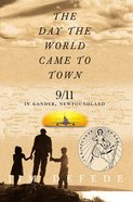 The Day the World Came to Town eBook