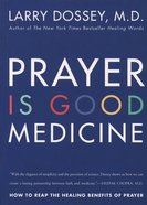 Prayer is Good Medicine eBook
