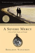 A Severe Mercy (With Eighteen Letters By C S Lewis) eBook