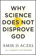 Why Science Does Not Disprove God eBook