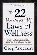 22 Non-Negotiable Laws of Wellness eBook