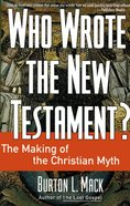 Who Wrote the New Testament? eBook