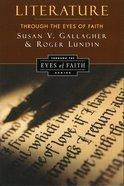 Literature Through the Eyes of Faith eBook