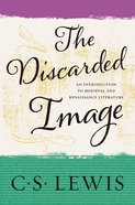 The Discarded Image eBook