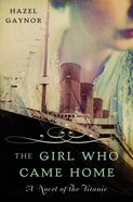 The Girl Who Came Home eBook