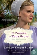 The Promise of Palm Grove (#01 in Amish Brides Of Pinecraft Series) eBook