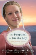 The Proposal At Siesta Key (#02 in Amish Brides Of Pinecraft Series) eBook