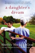 A Daughter's Dream (#2 in The Charmed Amish Life Series) eBook