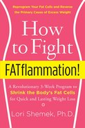 How to Fight Fatflammation! eBook