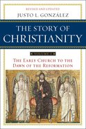 Story of Christianity: The Volume 1 eBook