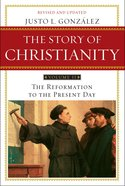 Story of Christianity: The Volume 2 eBook