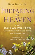 Preparing For Heaven eBook