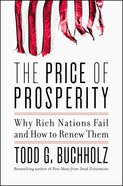 The Price of Prosperity eBook