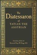 The Diatessaron of Tatian eBook