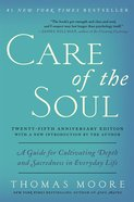 Care of the Soul Twenty-Fifth Anniversary Edition eBook