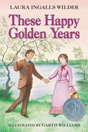These Happy Golden Years eBook
